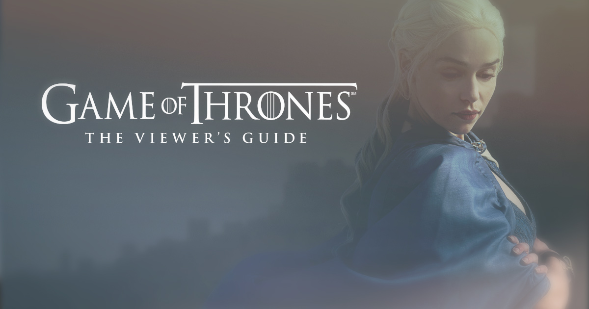 game of thrones viewer s guide rh viewers guide hbo com game of thrones viewers guide season 1 game of thrones viewer's guide season 6